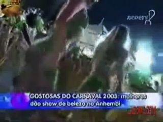 Gostosas Bastidores कार्निवाल 2003 में करते हैं